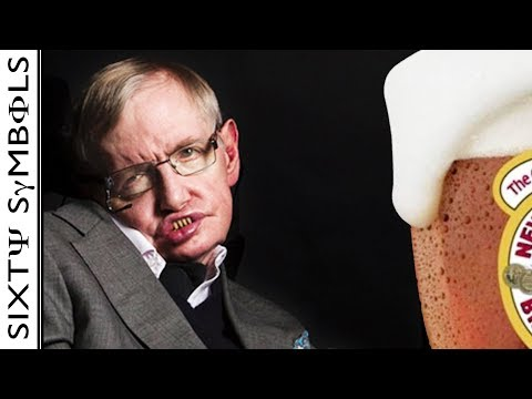 A Beer with Stephen Hawking - Sixty Symbols