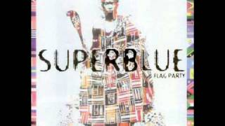 Jab Molassie - Superblue