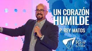 Pastor Rey Matos - Un Corazón Humilde