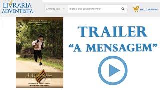 """TRAILER - FILME """"A Mensagem"""""""