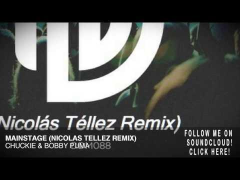 Mainstage (Nicolás Téllez Remix) - Chuckie & Bobby Puma