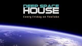 Deep Space House Show 146 | Atmospheric Deep House and Deep Tech House Mix | 2015