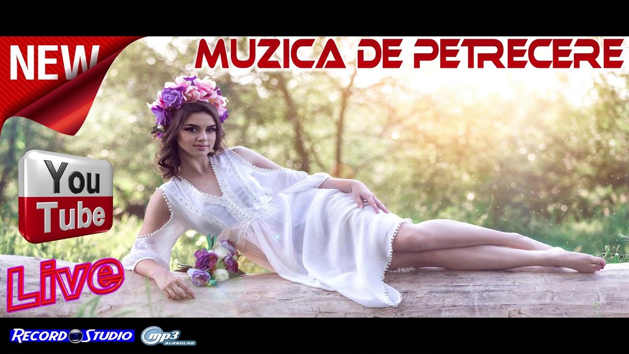 Muzica De Petrecere Da I La Inima Ce Ti Cere Traieste Frumos