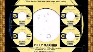 Billy (Sugar) Garner........I Got Some part.1&2