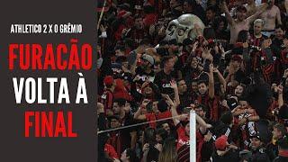 """Athletico vai à final. Devastado pelo Furacão, Grêmio fica """"obrigado"""" a vencer o Fla na Libertadores"""