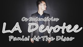 Panic! At The Disco: LA Devotee [Legendado Pt/Br]