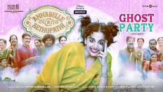 Ghost Party Lyric Video Annabelle Sethupathi Tamil Vijay Sethupathi Taapsee Pannu Deepak S