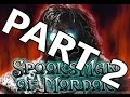 SPOOKS FEST: Spooksman Of Mordor Part 2