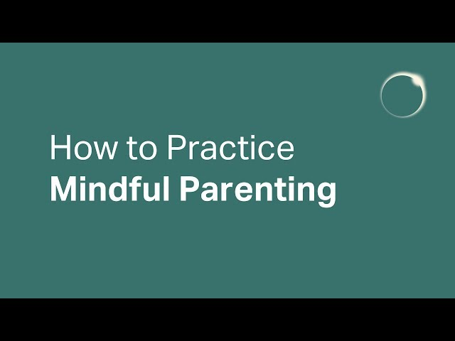 How to Practice Mindful Parenting w/ Dr. Deniz Ahmadinia