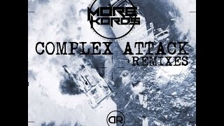 Complex Attack (ElijaL Remix) - More Kords