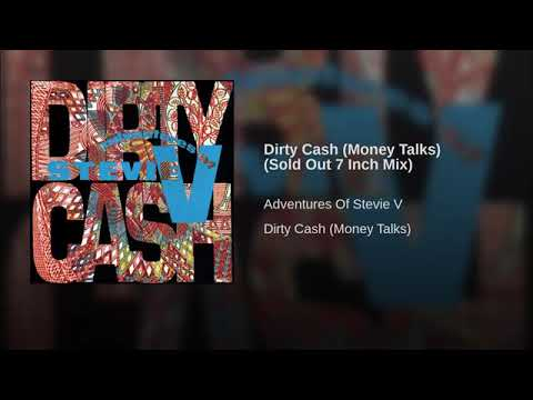 Dirty Cash Money Talks Sold Out 7 Inch Mix