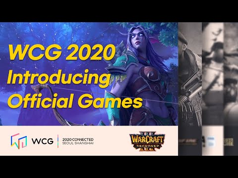 [WCG2020] Introducing Official games | Warcraft3 : Reforged