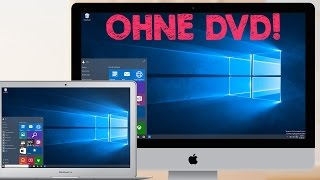 Windows 10 Installation auf iMac, MacBook Air usw. mit Boot Camp, ohne CD / DVD, Tutorial