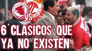 6 Clásicos que Actualmente Ya No Existen en el Futbol Mexicano Boser Salseo