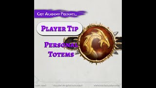 Crit Academy Presents Player Tip Personal Totems