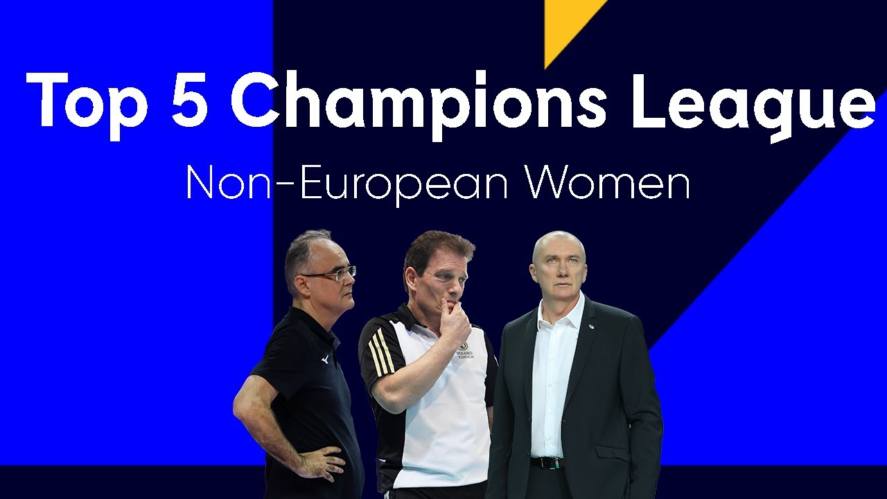 Top 5 non-European Women to play Champions League volleyball | The Debate