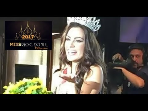 FINAL | Miss Rio Grande do Sul 2017 Be Emotion