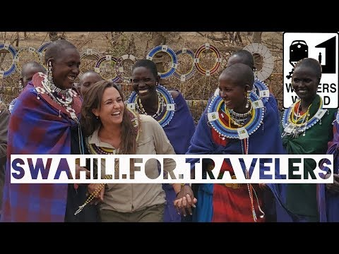 Swahili Language - 10 Words Travelers Should Know