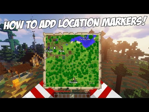 How To Add Location Markers To Maps In Minecraft