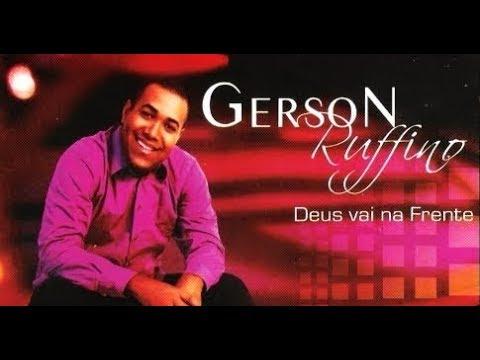 FRENTE VAI GERSON BAIXAR NA RUFINO MUSICA DEUS