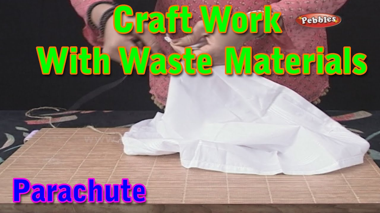 Parachute craft work with waste materials learn craft for Hand works with waste things
