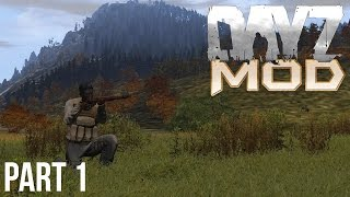 Arma 2: DayZ Mod - Survival Series - Part 1 (1.8.8)