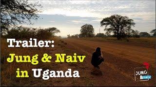 Trailer: Jung & Naiv in Uganda
