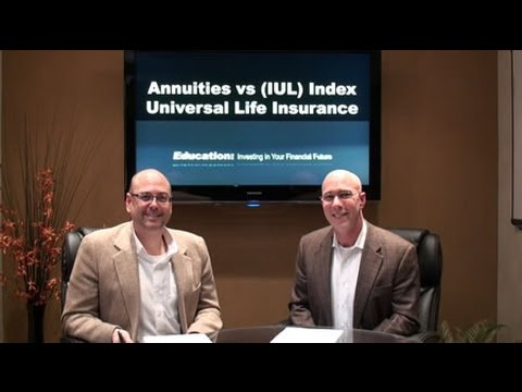 Annuities vs (IUL) Indexed Universal Life Insurance - YouTube