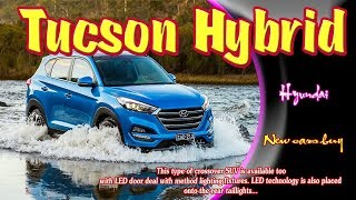 2019 Hyundai Tucson Hybrid | 2019 Hyundai Tucson Hybrid sport | 2019 Hyundai Tucson Hybrid suv