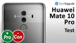 Huawei Mate 10 Pro | Test deutsch | Elegantes High-End Smartphone für 799 Euro