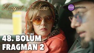 Hayat Şarkısı 48. Bölüm - Fragman 2