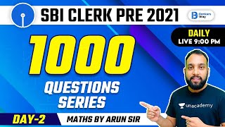 1000 Questions Series   SBI Clerk Pre 2021   Day 2   Maths by Arun Singh Rawat   🔴 LIVE at 09:00 PM