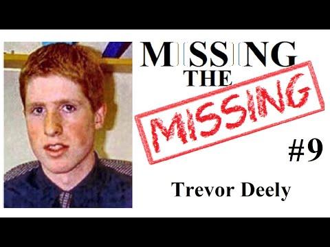 Missing The Missing #9 Trevor Deely