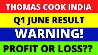 Thomas Cook India Ltd   JUNE QUARTER RESULT  NSE  BSE  STOCK MARKET  SARFARAZ DAILY