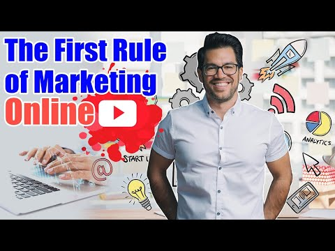 The First Rule of Marketing Online