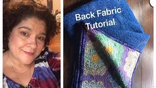 How to prepare Quilting Back Fabric