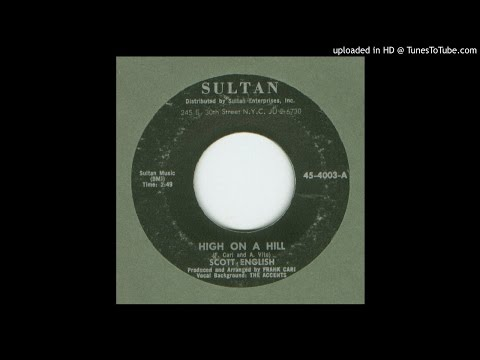 English, Scott with The Accents - High On A Hill - 1964