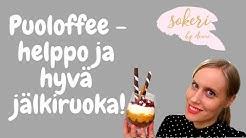 Puoloffee | Helppo jälkiruoka | Easy dessert