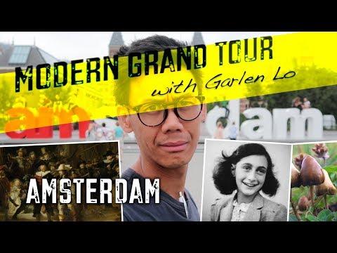 Modern Grand Tour with Garlen Lo - Amsterdam (Ep2)