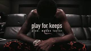 """[FREE] Young Dolph x Kevin Gates Type Beat 2019 - """"Play For Keeps"""" (Prod. Mason Taylor) Trap Type"""