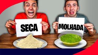 COMIDA SECA OU COMIDA MOLHADA! - Desafio