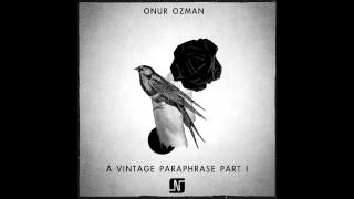 Onur Ozman - Between Your Arms (Stripped Mix) - Noir Music