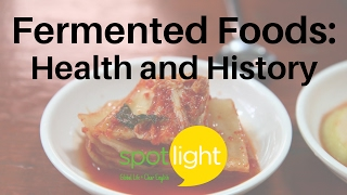 """""""fermented foods: health and history"""" - practice english with spotlight"""