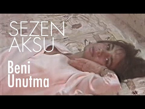 Sezen Aksu - Beni Unutma (Official Video)
