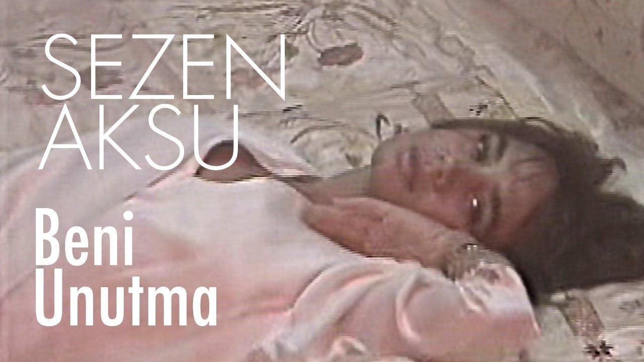 Sezen Aksu - Beni Unutma (Official Video)