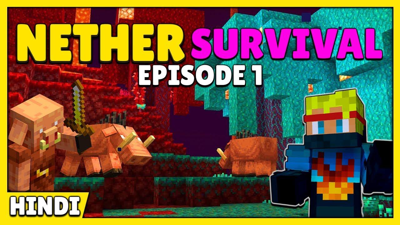 Nether Survival Episode - 1 | New Start - Minecraft Hindi
