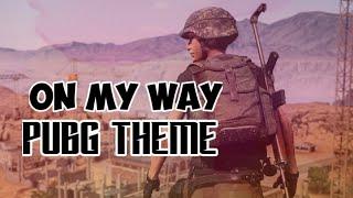 ~ On My Way ~ Alan Walker - Sabrina Carpenter& Farruko [PUBG Cinematic Music Vidio]