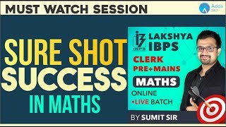 Lakshya Batch for Sure Shot success in Maths | IBPS PO/CLERK | Call On::  9958500766
