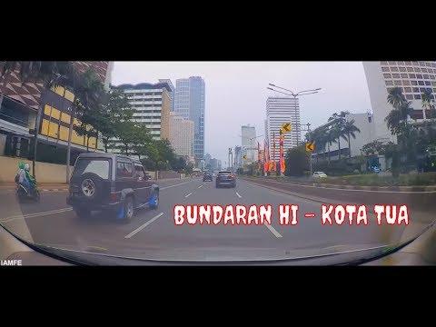 DRIVING DOWNTOWN BUNDARAN HI - KOTA TUA | JAKARTA INDONESIA