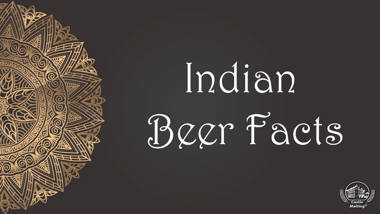 Indian Beer Facts | Get to Know